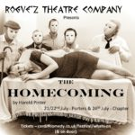 Review The Homecoming ROGUE'Z Theatre Company by Kaitlin Wray