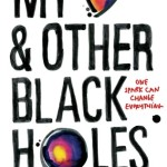 Review My Heart and Other Black Holes  Jasmine Warga by Sian Thomas