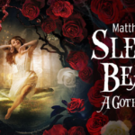 Review Matthew Bourne's Sleeping Beauty by Bethan Hooton