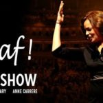 Review Piaf! The Show Festival of Voice WMC by James Briggs