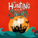 Review, The Hunting of the Snark, Sherman Theatre by Hannah Goslin