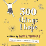 Review  300 Things I Hope, Iain S Thomas by Sian Thomas
