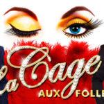 Review : La Cage Aux Folles, New Theatre By James Briggs