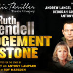 REVIEW: RUTH RENDELL- A JUDGEMENT IN STONE, NEW THEATRE BY JAMES BRIGGS