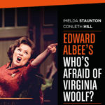 Review National Theatre Live: Who's Afraid of Virginia Woolf? by Danielle O'Shea