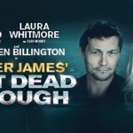 Review Not Dead Enough,  New Theatre Cardiff by Jane Bissett