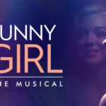 Review Funny Girl Wales Millennium Centre by Barbara Michaels