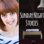 An interview with Emily Wilden creator of 'Sunday Night Stories'