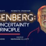 Review: Heisenberg: The Uncertainty Principle, Wyndham's Theatre by Sebastian Calver