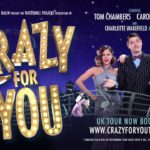 Review Crazy For You, UK Tour by Vicky Lord