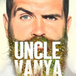 Review, Uncle Vanya, Theatr Clwyd by Gareth Williams