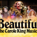 REVIEW: Beautiful: The Carole King Musical – Wales Millennium Centre by Patrick Downes