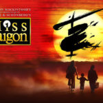 Review Miss Saigon, Wales Millennium Centre by Patrick Downes