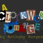 Review A Clockwork Orange, Exeter Northcott by Hannah Goslin