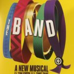 Review The Band, The Musical, Wales Millennium Centre by Jane Bissett