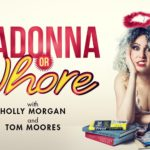 Review Madonna or Whore? The Vault Festival by Hannah Goslin