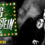 Review Young Frankenstein: The Musical, Garrick Theatre London by Barbara Hughes-Moore