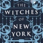 Review: The Witches of New York by Ami McKay by Sian Thomas