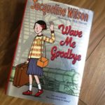 Review Wave Me Goodbye, Jacqueline Wilson by Jennifer Owen