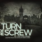 Review Turn of the Screw, New Theatre Cardiff by Barbara Hughes-Moore