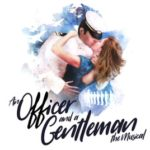 Review: An Officer and a Gentleman – The Musical at the WMC by Roger Barrington