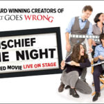 Review: Mischief Movie Night, New Theatre By Eloise Stingemore