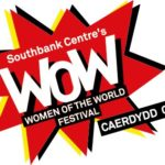WOW – Women of the World Festival, Cardiff by Gemma Treharne-Foose