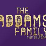 REVIEW: 'ADDAMS FAMILY: THE MUSICAL' BY GEMMA TREHARNE-FOOSE