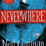 Review: Neverwhere by Neil Gaiman by Sian Thomas