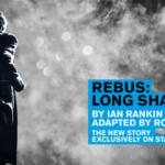 Rebus: Long Shadows, New Theatre Cardiff by Barbara Hughes-Moore