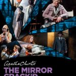Review The Mirror Crack'd, New Theatre, Cardiff by Kevin Johnson