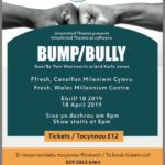 Review Bump, Unsolicited Theatre, WMC by Rhys Payne