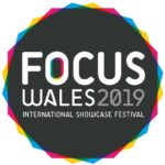 Ones To Watch from Focus Wales 2019 by Gareth Williams
