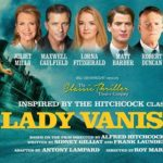 REVIEW The Lady Vanishes UK TOUR, New Theatre Cardiff by Barbara Hughes-Moore