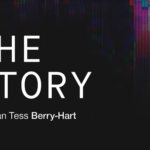 REVIEW: THE STORY by TESS BERRY-HART at THE OTHER ROOM by Gareth Ford-Elliott